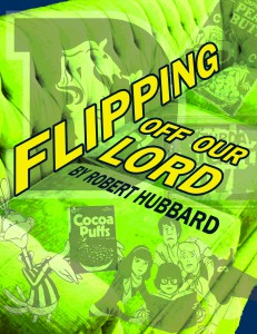 Flipping Off Our Lord poster